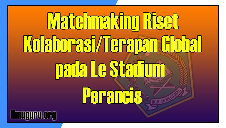 Peserta Matchmaking Riset Kolaborasi Global