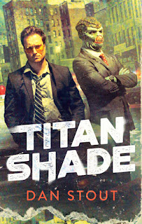 Interview with Dan Stout, author of Titanshade