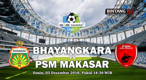 Prediksi Bhayangkara FC vs PSM Makassar 3 Desember 2018