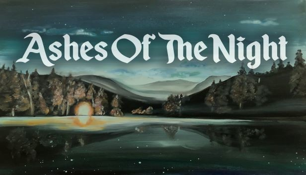 Ashes Of The Night PC Game Download