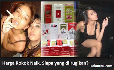 kalautau.com - Harga Rokok Naik, Siapa yang di rugikan?