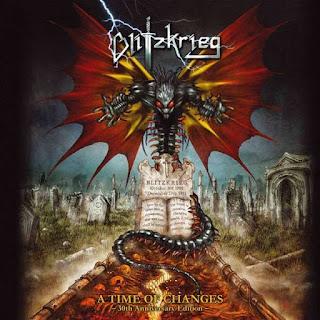 """Το ομώνυμο τραγούδι των Blitzkrieg από το album """"A Time of Changes: 30th Anniversary Edition"""""""