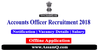 ASLSA, Assam Accounts Officer Recruitment 2018