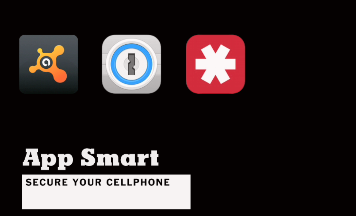 App Smart | Secure Your Cellphone [video]