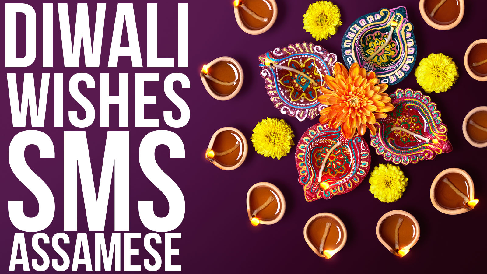 Diwali Wishes, SMS, Status, Quotes in Assamese
