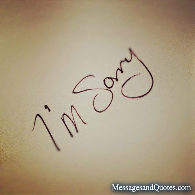 Sorry messages and Quotes
