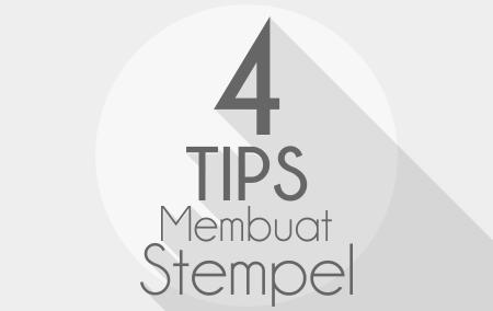 Tips Membuat Stempel
