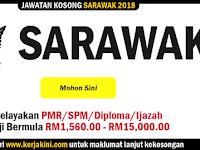 Jawatan Kosong 2018 Negeri Sarawak - Kelayakan PMR/SPM/Diploma/Ijazah
