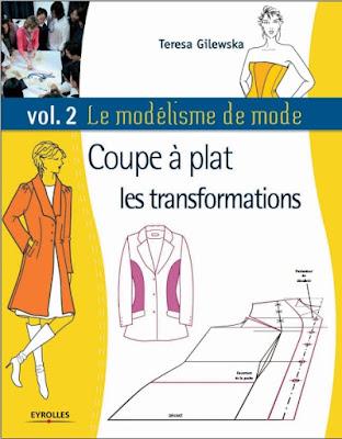 Télécharger Livre Gratuit Le modélisme de mode - Tome 2, Coupe à plat, les transformations pdf