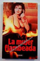 La mujer flambeada