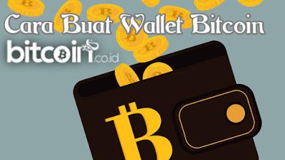 Cara mudah buat wallet atau dompet bitcoin terbaru gratis