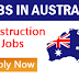 Urgent Recruitment to Australia 2019 - Construction Jobs | Apply Now