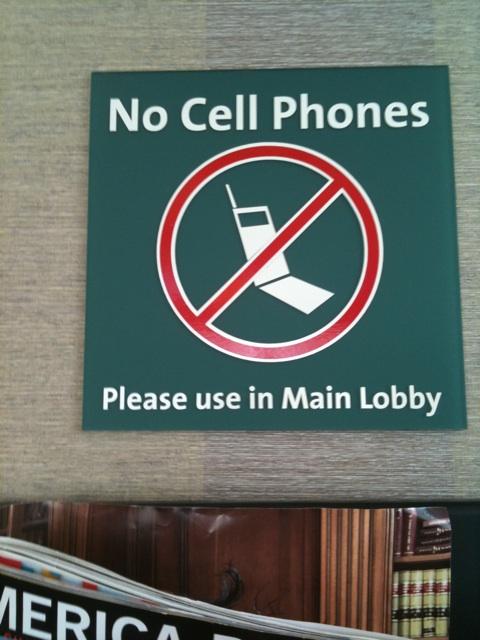 Endogoddess Musings Waiting Room No Cell Phones Sign