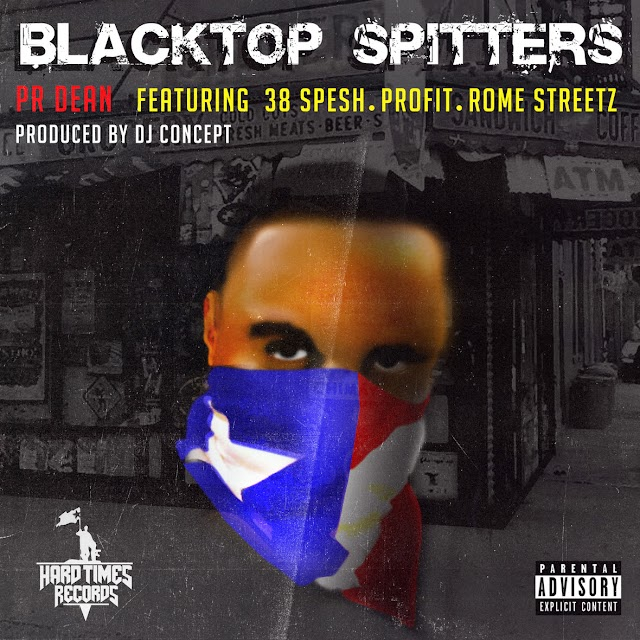 "PR DEAN FEAT. 38 SPESH x PROFIT x ROME STREETZ ""BLACKTOP SPITTERS"" (PROD. BY: DJ CONCEPT)"