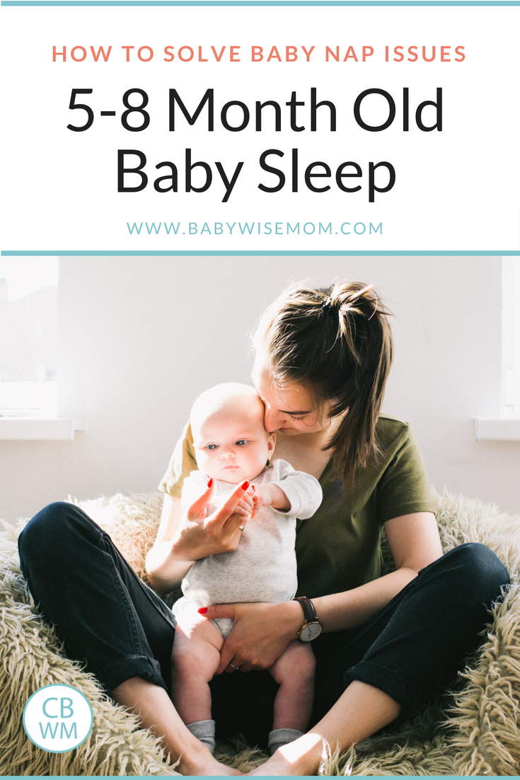 Why does my baby not sleep well? Solving baby sleep problems for 5-8 Month olds.