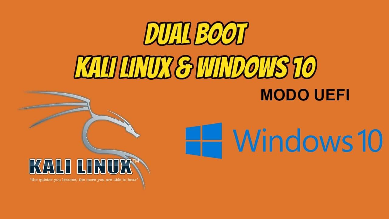 Como fazer dualboot Kali Linux e Windows 10 modo UEFI