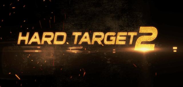 Hard Target 2 (2016) Watch Online Full Movie