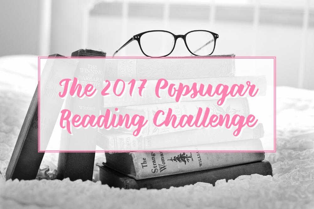 Popsugar 2017 reading challenge