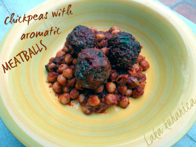 Chickpeas with aromatic meatballs by Laka kuharica: a hearty and warming dish prepared in less than 30 minutes.