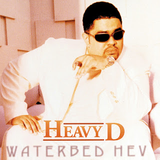 Heavy D. - Waterbed Hev (1997)