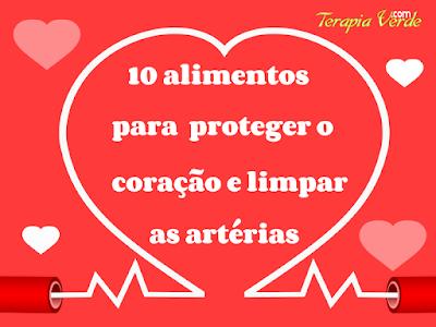 10 alimentos para proteger o coração e limpar as artérias