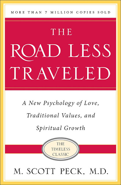 The Road Less Traveled, Timeless Edition by M. Scott Peck