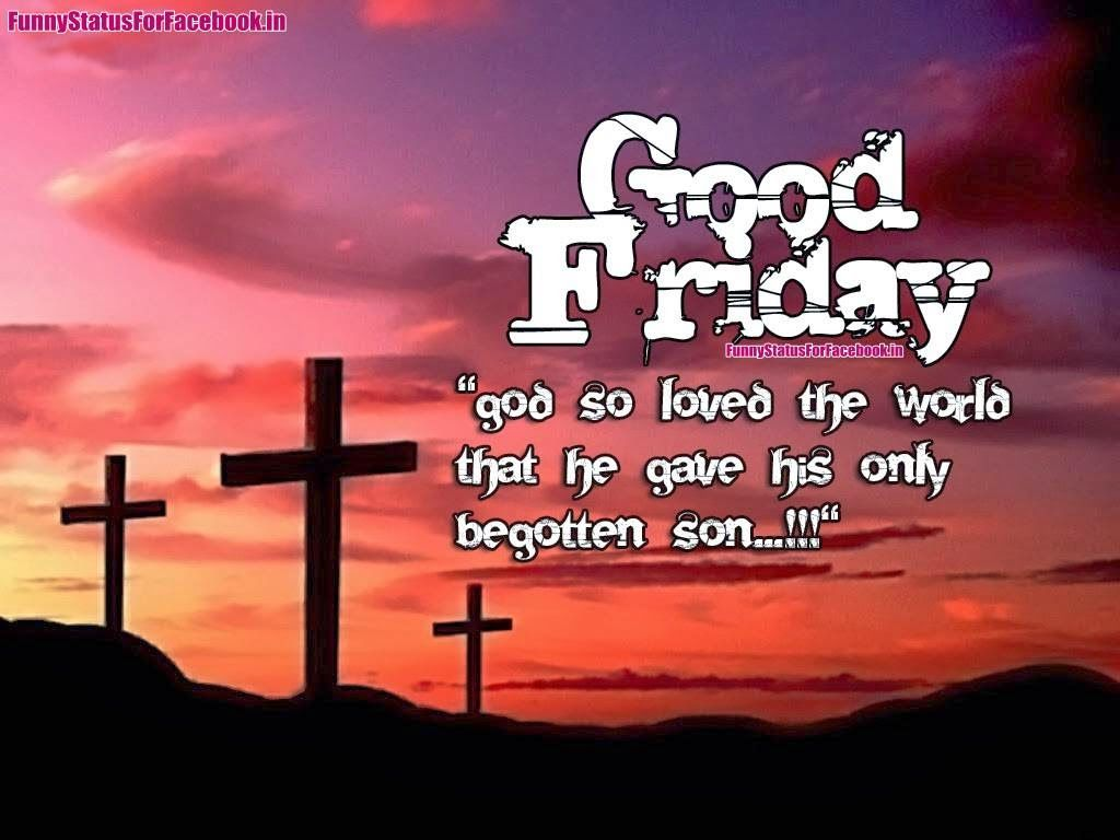 Good friday quotes greetings for facebook 2017 in english free good friday quotes for facebook kristyandbryce Choice Image