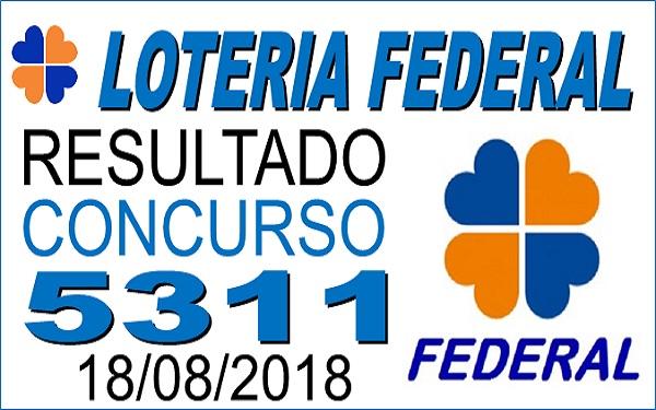 Resultado da Loteria Federal concurso 5311 de 18/08/2018 (Imagem: Informe Notícias)