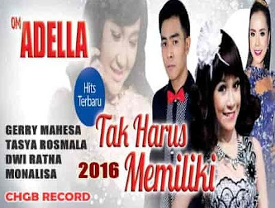 Download Dangdut Koplo OM Adella Mp3 Lengkap