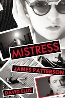 http://www.amazon.com/Mistress-James-Patterson/dp/1455515884/ref=tmm_mmp_title_0?_encoding=UTF8&qid=1464464552&sr=8-1
