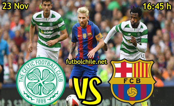 Ver stream hd youtube facebook movil android ios iphone table ipad windows mac linux resultado en vivo, online: Celtic vs Barcelona