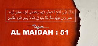 Surat Al Maidah Ayat 51