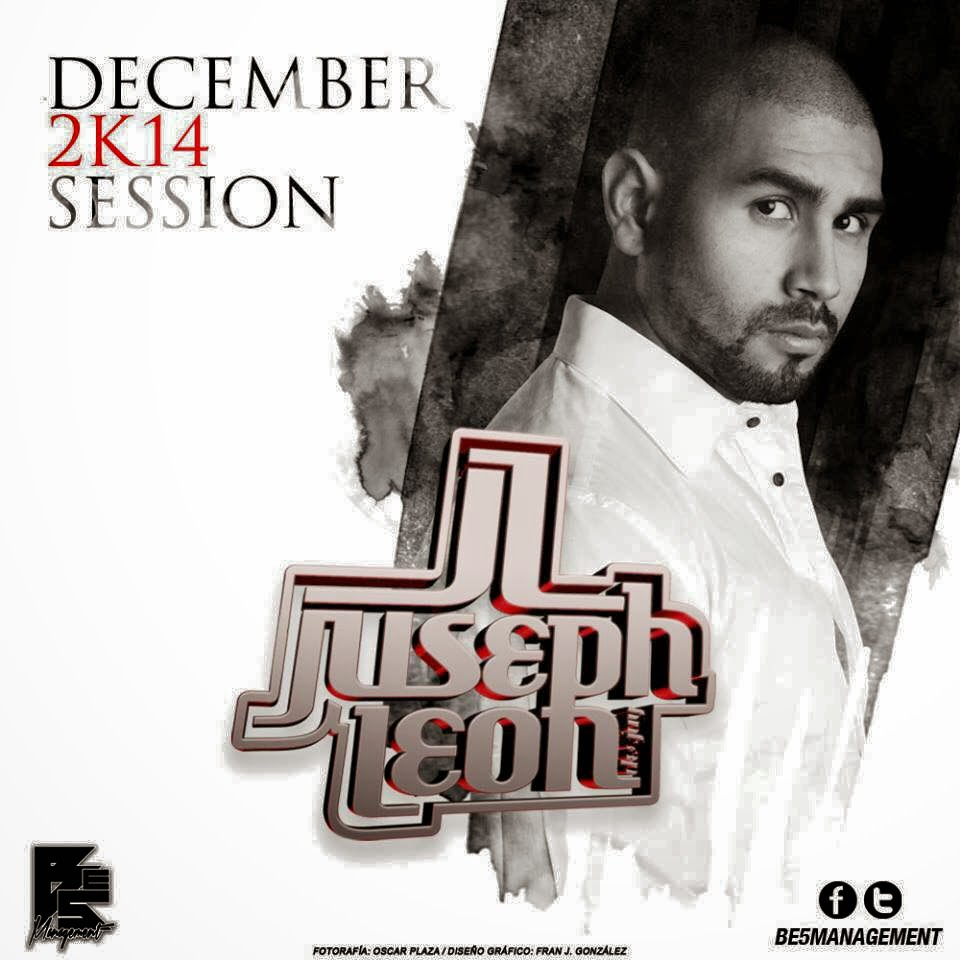 DJ Juseph León - DECEMBER 2K14 SESSION
