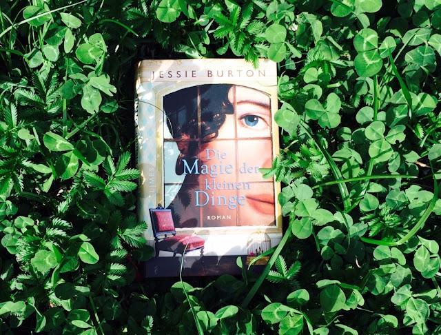Buchempfehlung Die Magie der kleinen Dinge von Jessie Burton www.nanawhatelse.at