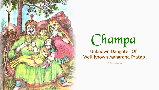 Champa - Unknown Daughter Of Well Known Maharana Pratap