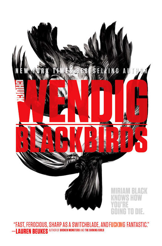 Spotlight on the Miriam Black Series by Chuck Wendig