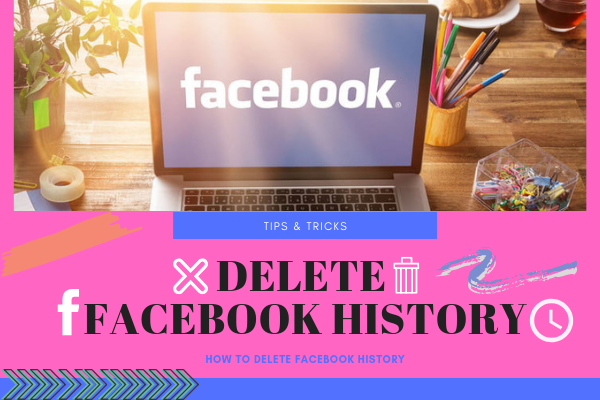 How To Delete Facebook Search History<br/>