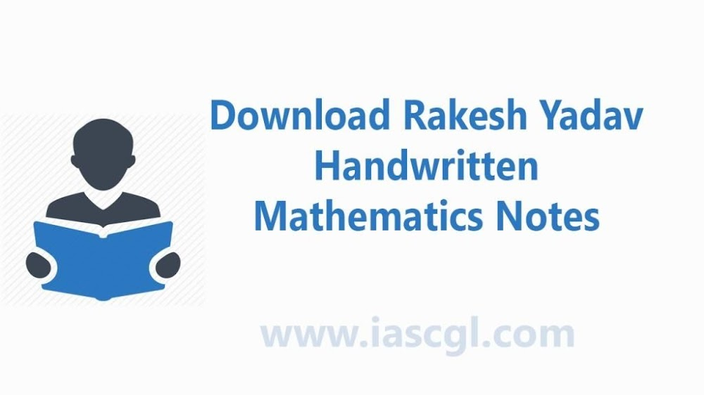 Rakesh Yadav Handwritten -  Mathematics Notes