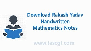 Download Rakesh Yadav Handwritten - Mathematics Notes in Hindi