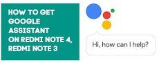 Cara Mengaktifkan Asisten Google di Redmi Note 4, Redmi Note 3 dan Lainnya