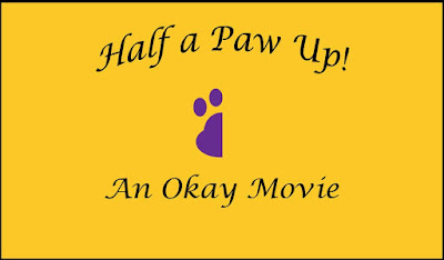 Half a Paw Up--An Okay Movie