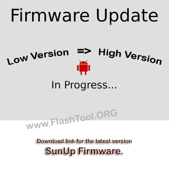 Download SunUp Stock Firmware (Flash File) ROM - Latest Update
