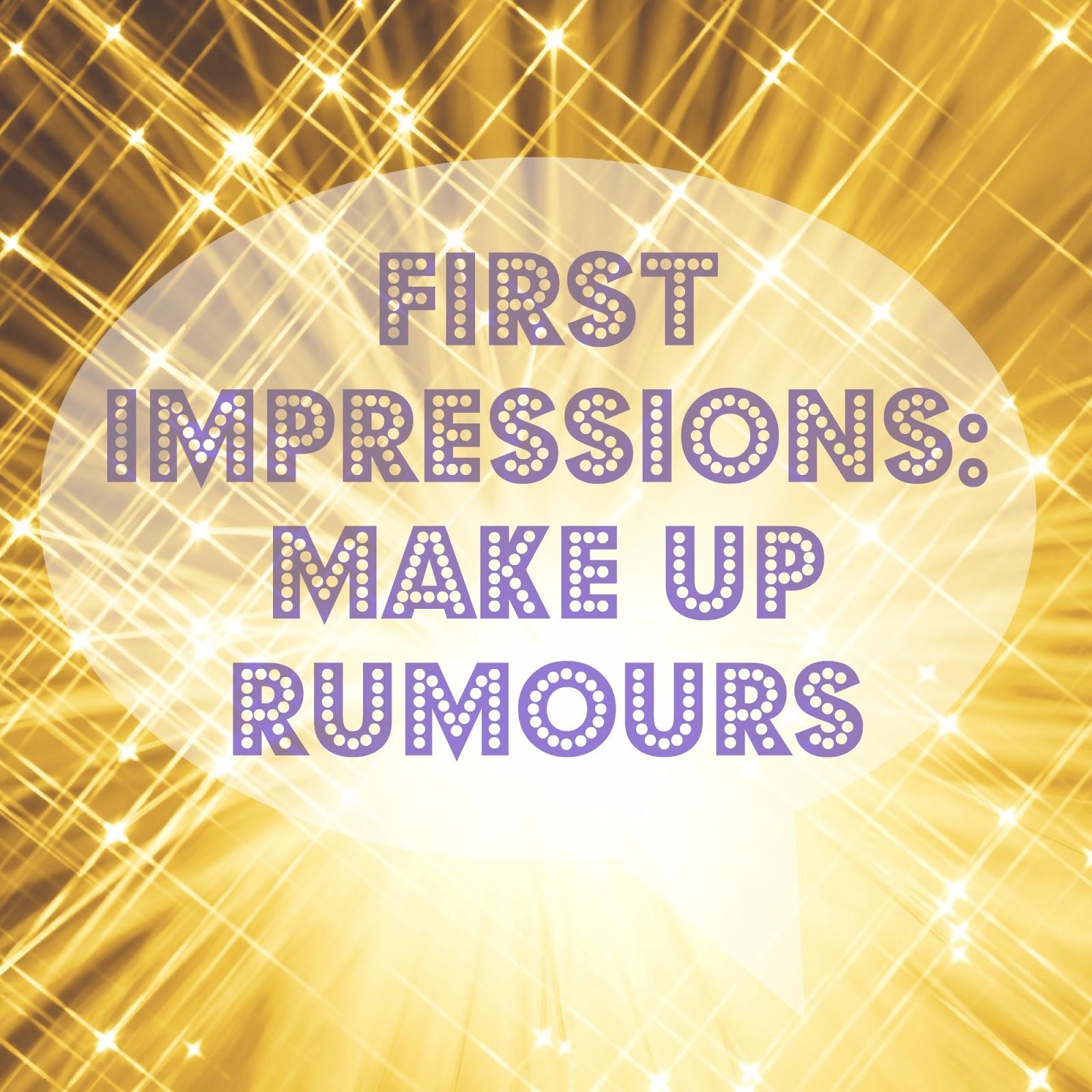 Makeup Rumours