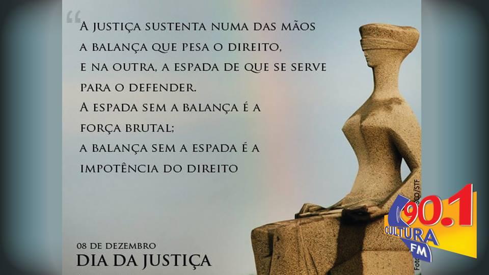 DIA DA JUSTIÇA, COMEMORADO NESTA SEXTA-FEIRA, É FERIADO FORENSE EM TODAS AS REPARTIÇÕES DA JUSTIÇA NO BRASIL