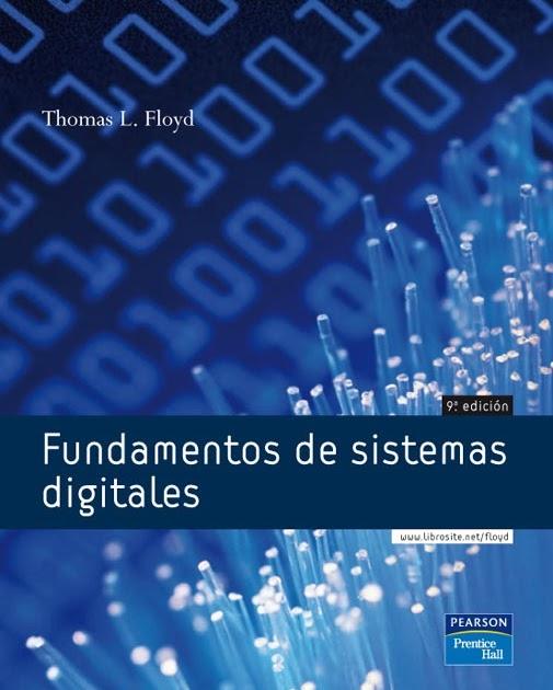 Fundamentos de sistemas digitales, 9na Edición – Thomas L. Floyd