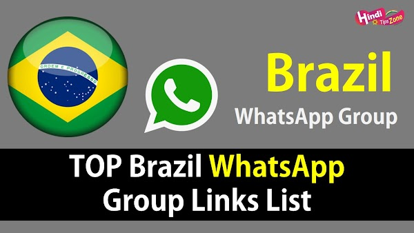 Brazil Whatsapp Groups Links To Join 200+ {*Active Groups*} 2019