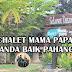 PENGINAPAN MURAH DI CHALET MAMA PAPA JANDA BAIK PAHANG