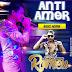 Arrocha- Anti Amor-Romeu
