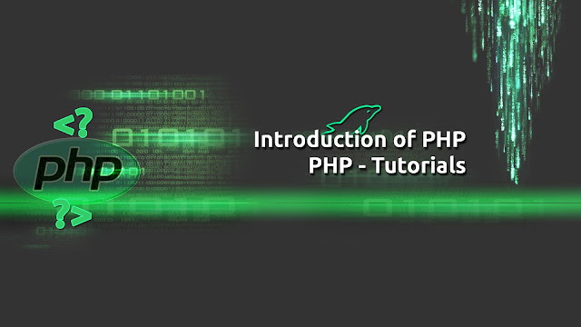 PHP Tutorials - Introduction of PHP