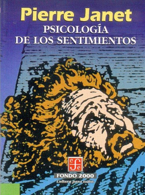 Psicología de los sentimientos – Pierre Janet